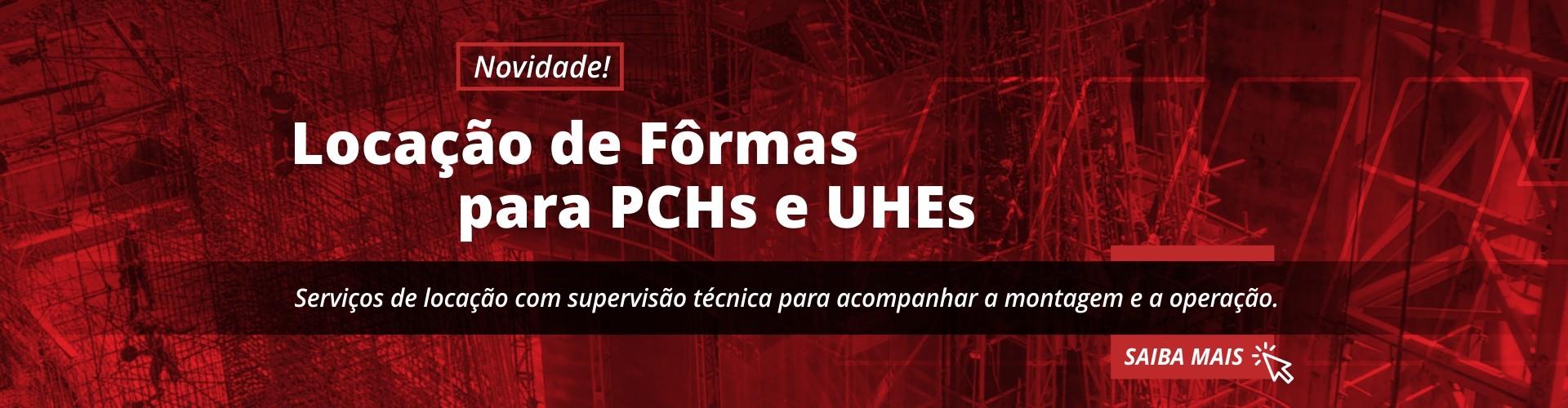 LOCAÇÃO DE FORMAS PARA PCHs E CGHs